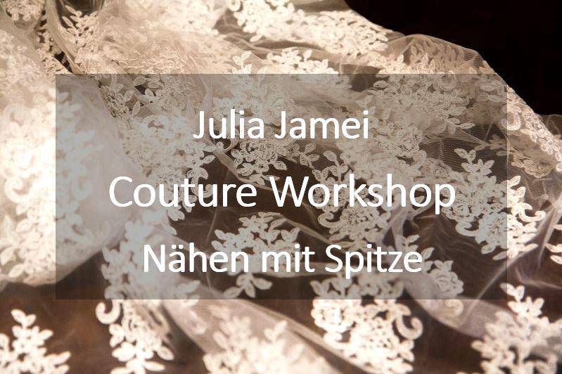 Couture Nähkurse im Atelier von Julia Jamei